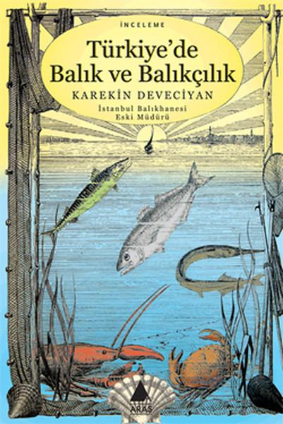 Türkiye`de Balık ve Balıkçılık