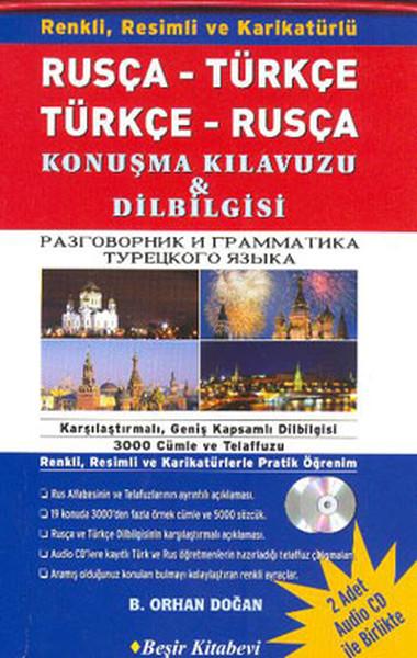 Rusça-Türkçe /Türkçe-Rusça Konuşma Kılavuzu ve Dilbilgisi (2 adet Audio Cd).pdf