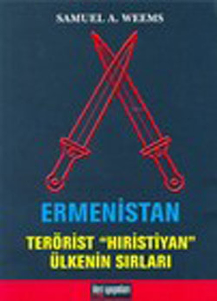 Ermenistan -Terörist Hıristiyan Ülkenin Sırları.pdf