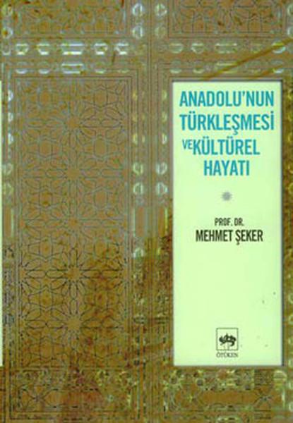 Anadolunun Türkleşmesi ve Kültürel Hayatı.pdf