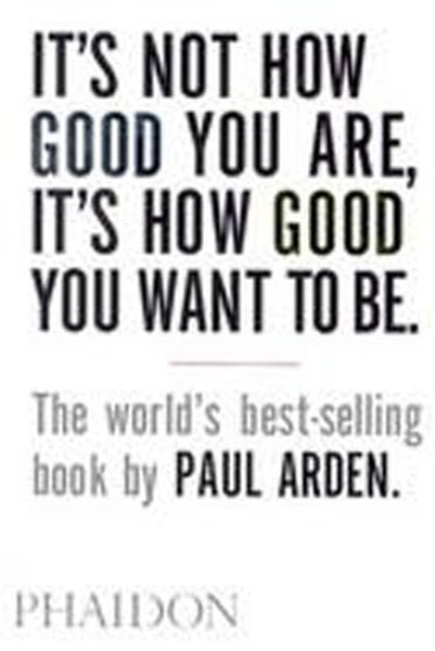 Its Not How Good You Are, Its How Good You Want to Be.pdf