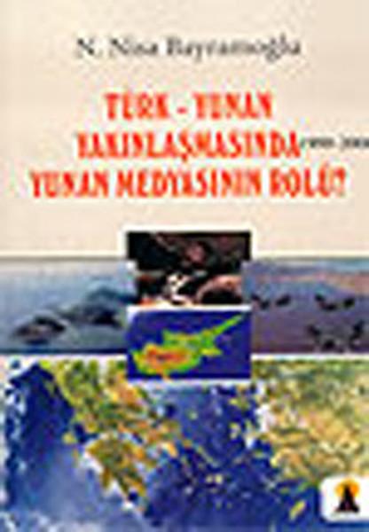 Türk - Yunan Yakınlaşmasında Yunan Medyasının Rolü?.pdf
