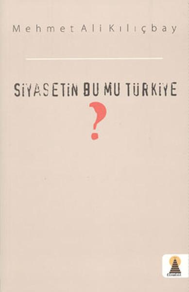 Siyasetin Bu mu Türkiye?.pdf