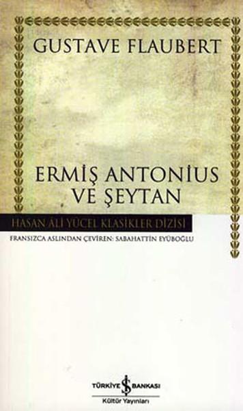 Ermiş Antonius ve Şeytan - Hasan Ali Yücel Klasikleri