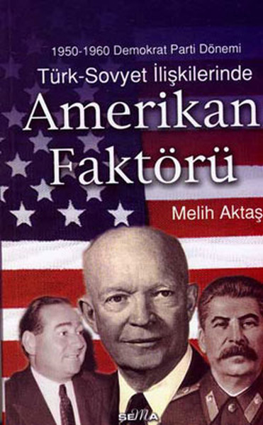 Türk - Sovyet İlişkilerinde Amerikan Faktörü.pdf