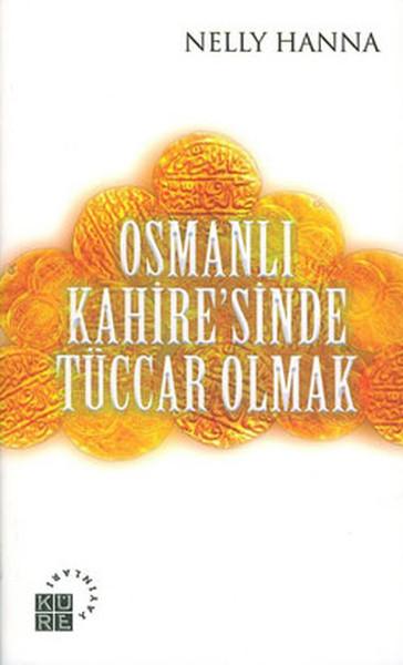 Osmanlı Kahiresinde Tüccar Olmak.pdf