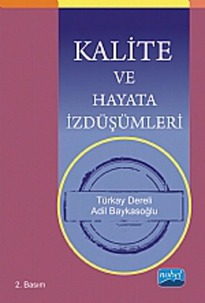 Kalite ve Hayata İzdüşümleri.pdf