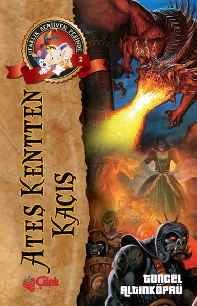 Ufaklık Serüven Peşinde 2 - Ateş Kentten Kaçış.pdf