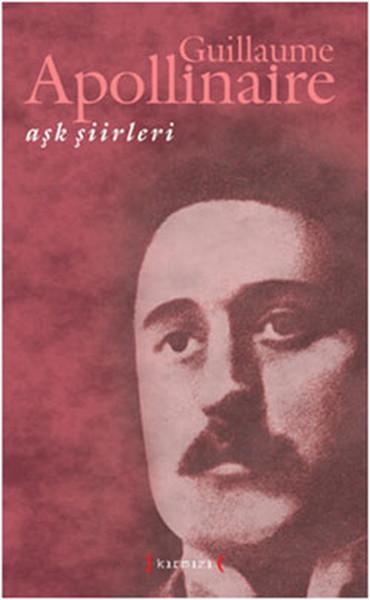 Aşk Şiirleri - GUİLLAUME APOLLİNAİRE.pdf