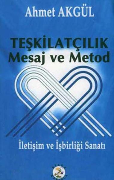 Teşkilatçılık Mesaj ve Metod (İletişim ve İşbirliği Sanatı).pdf