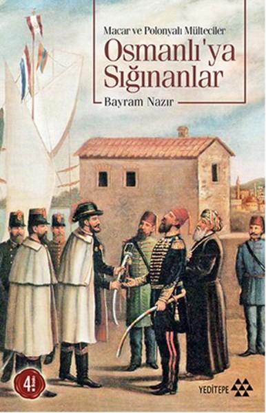 Osmanlıya Sığınanlar (Macar ve Polonyalı Mülteciler).pdf