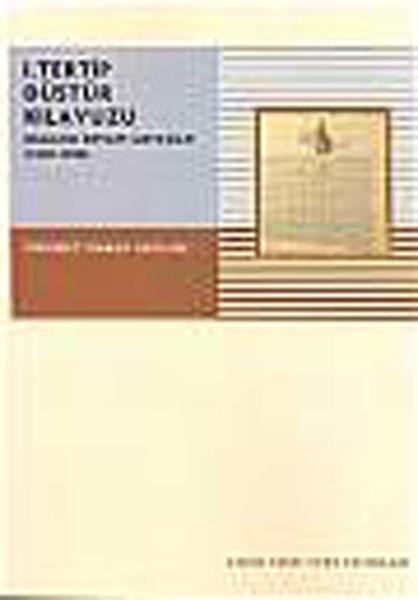 1.Tertip Düstur Kılavuzu (Osmanlı Devlet Mevzuatı 1839 - 1908) 1.Cilt.pdf