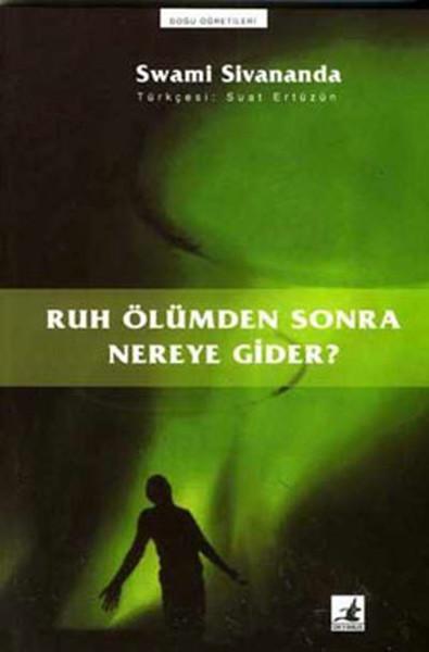 Ruh Ölümden Sonra Nereye Gider.pdf