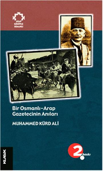 Bir Osmanlı Arap Gazetecinin Anıları.pdf