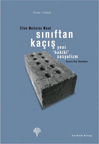 Sınıftan Kaçış - Yeni Hakiki Sosyalizm.pdf