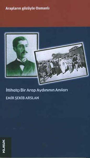 İttihatçı Bir Arap Aydınının Anıları.pdf