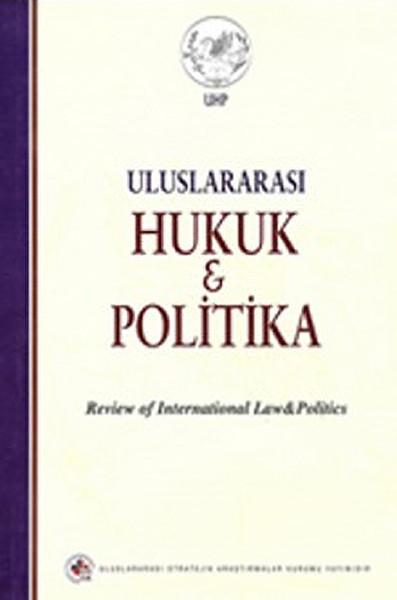Uluslararası Hukuk ve Politika  (Cilt:2-Sayı:7).pdf