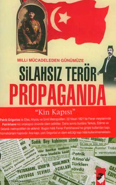 Milli Mücadeleden Günümüze Silahsız Terör Propaganda.pdf