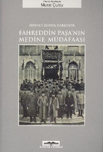 Fahreddin Paşanın Medine Müdafaası.pdf