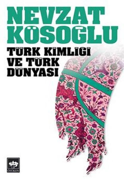 Türk Kimliği ve Türk Dünyası.pdf