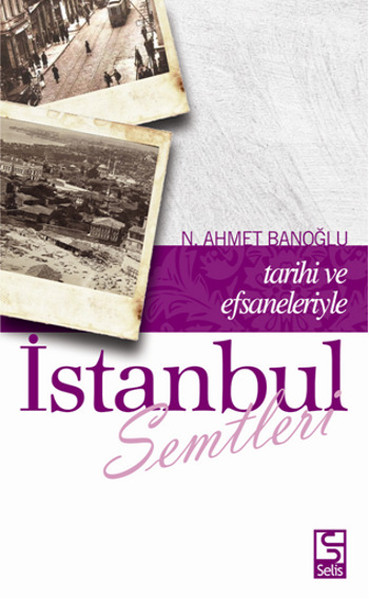 Tarihi ve Efsaneleriyle İstanbul Semtleri.pdf