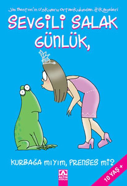 Sevgili Salak Günlük 3 - Kurbağa mıyım , Prens miyim?.pdf