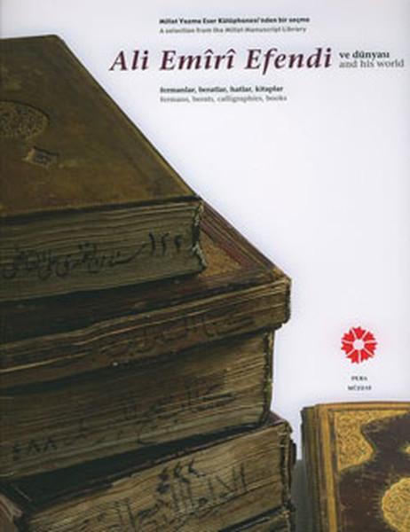 Ali Emiri Efendi ve Dünyası.pdf
