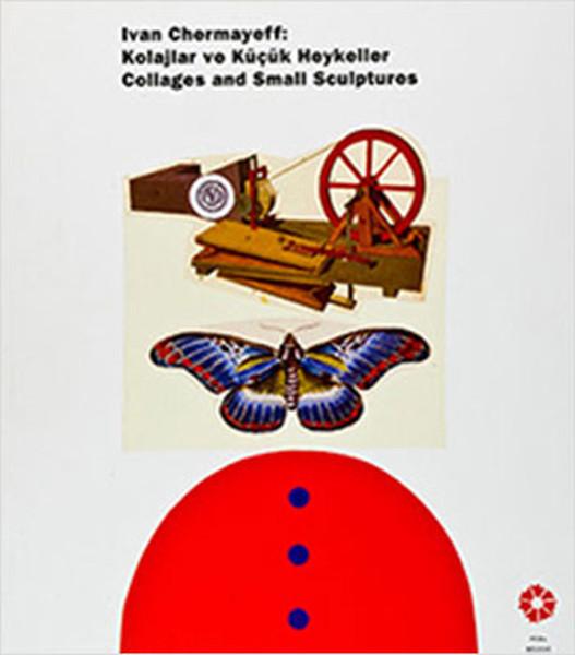 Ivan Chermayeff: Kolajlar ve Küçük Heykeller.pdf