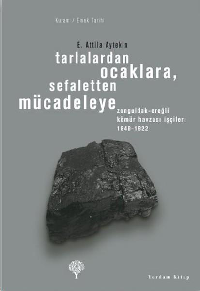 Tarlalardan Ocaklara , Sefaletten Mücadeleye.pdf