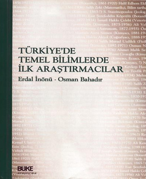 Türkiyede Temel Bilimlerde İlk Araştırmacılar.pdf