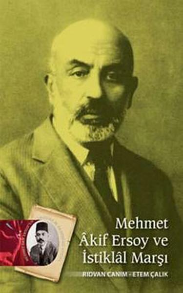 Mehmet Akif Ersoy Ve Istiklal Marşı Rıdvan Canım Fiyatı Satın