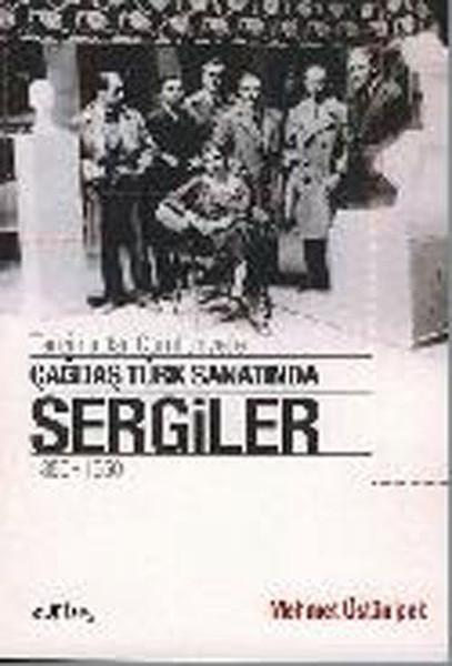 Tanzimattan Cumhuriyete Çağdaş Türk Sanatında Sergiler 1850 - 1950.pdf