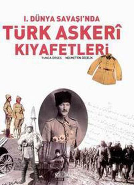 1.Dünya Savaşında Türk Askeri Kıyafetleri.pdf