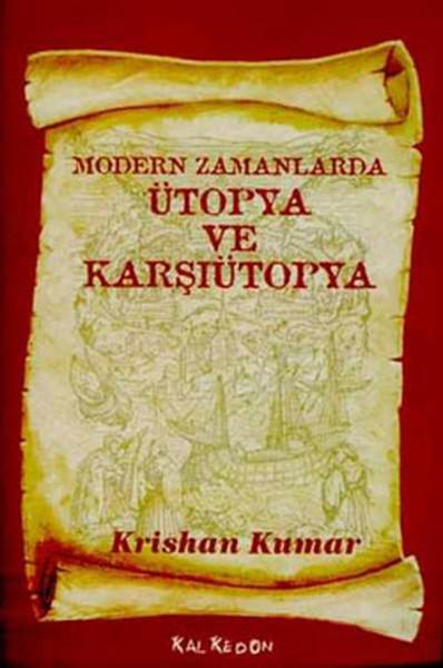 Modern Zamanlarda Ütopya ve Karşı Ütopya.pdf