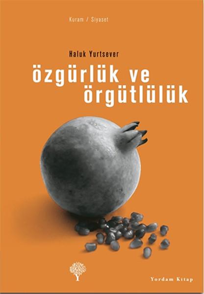 Özgürlük ve Örgütlülük.pdf