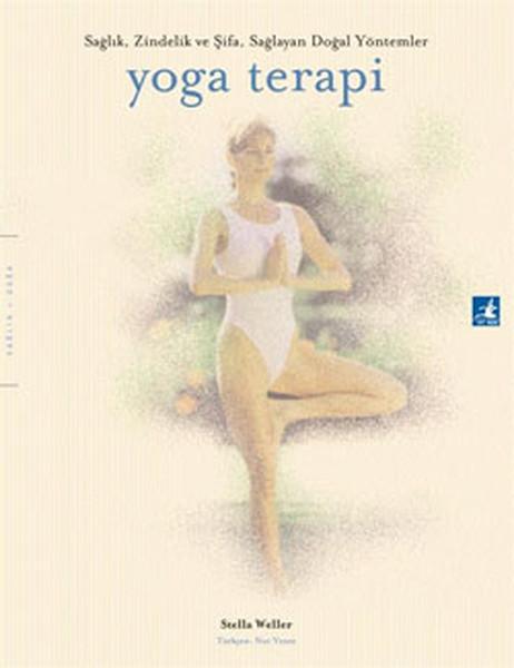 Yoga Terapi - Sağlık Zindelik ve Şifa Sağlayan Doğal Yöntemler.pdf