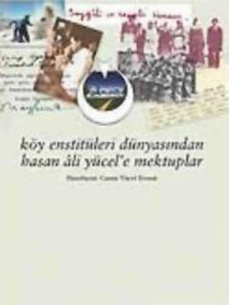 Köy Enstitüleri Dünyasından Hasan Ali Yücele Mektuplar.pdf