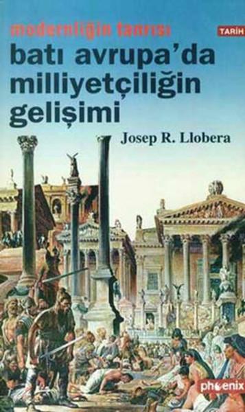 Modernliğin Tanrısı : Batı Avrupada Milliyetçiliğin Gelişimi.pdf