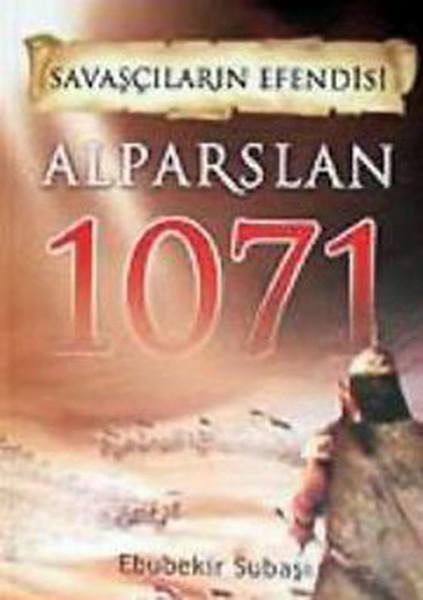 Savaşçıların Efendisi - Alparslan 1071.pdf