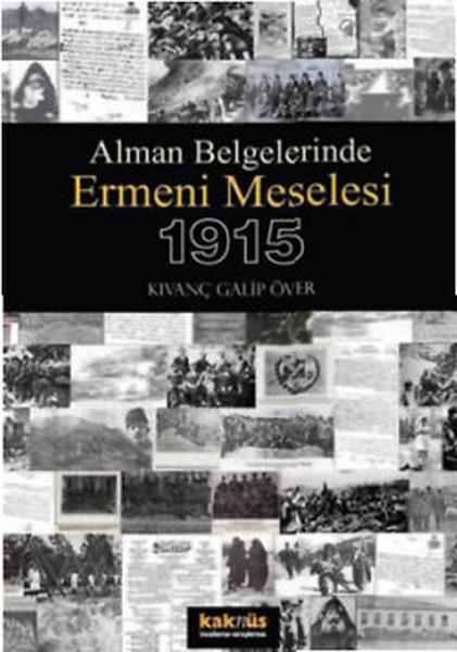 Alman Belgelerinde Ermeni Meselesi 1915.pdf