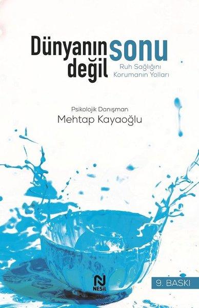 Dünyanın Sonu Değil - Ruh Sağlığını Korumak.pdf