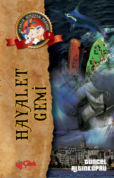 Ufaklık Serüven Peşinde 5 - Hayalet Gemi.pdf