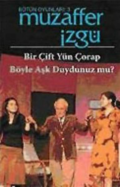Bir Çift Yün Çorap  - Böyle Aşk Duydunuz mu?.pdf