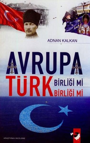 Avrupa Birliği mi Türk Birliği mi.pdf