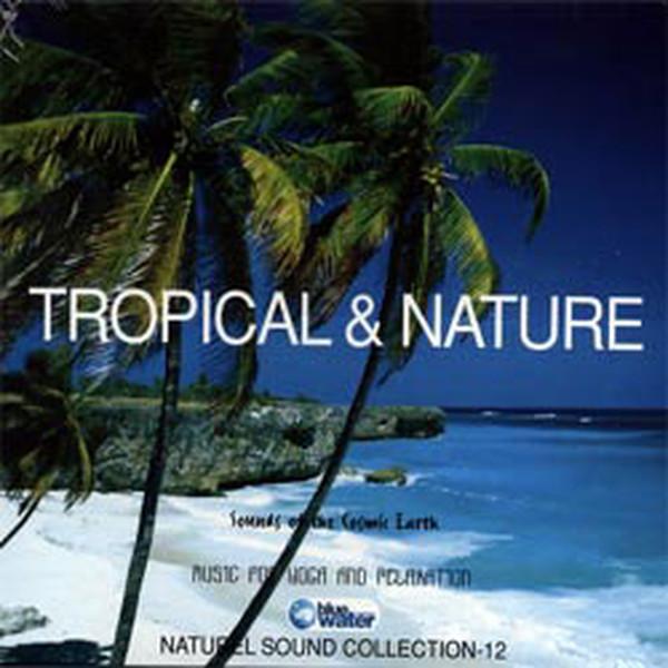 Tropical.&Naturel
