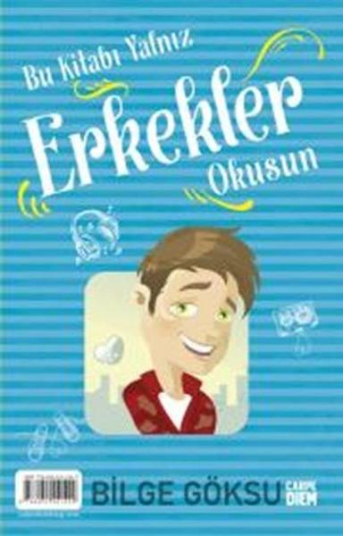 Bu Kitabı Yalnız Erkekler Okusun - Bu Kitabı Yalnız Kızlar Okusun.pdf