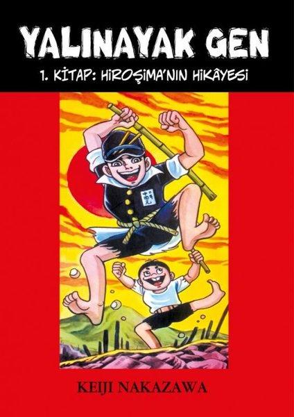 Yalınayak Gen 1 - Hiroşimanın Hikayesi.pdf