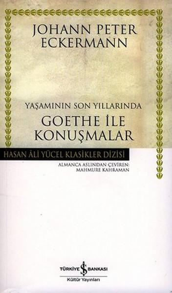 Yaşamının Son Yıllarında Goethe ile Konuşmalar - Hasan Ali Yücel Klasikleri.pdf