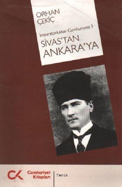 Sivastan Ankaraya - İmparatorluktan Cumhuriyete 3.pdf