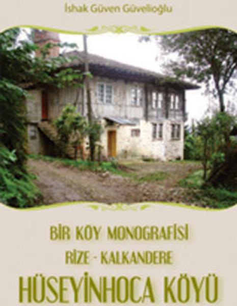 Bir Köy Monografisi Rize - Kalkandere HüseyinHoca Köyü.pdf